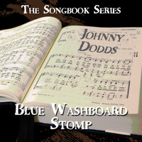 Johnny Dodds - The Songbook Series - Blue Washboard Stomp