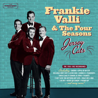 Frankie Valli & The Four Seasons - Jersey Cats: The 1956-1962 Recordings