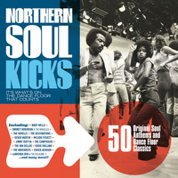 Various Artists - Northern Soul Kicks: It's What's on the Dance Floor That Counts!