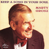 Marty Grosz - Keep a Song in Your Soul