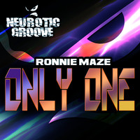 Ronnie Maze - Only One