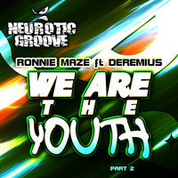 Ronnie Maze - We Are the Youth (AJ Afterparty Remix)