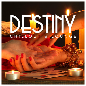 Various Artists - Destiny Chillout & Lounge