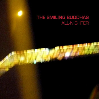 The Smiling Buddhas - All-Nighter
