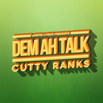 Cutty Ranks - Dem Ah Talk
