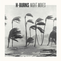 H-Burns / - Night Moves
