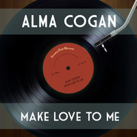 Alma Cogan - Make Love to Me