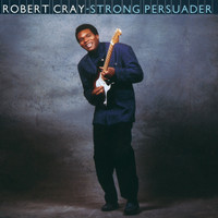 Robert Cray - Strong Persuader