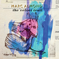 Marc Almond - The Velvet Trail