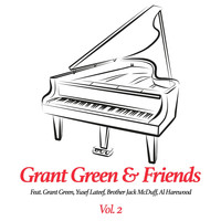 Grant Green - Grant Green & Friends, Vol. 2