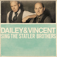 Dailey & Vincent - Dailey & Vincent Sing The Statler Brothers