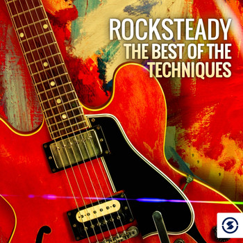 The Techniques - Rocksteady: The Best of the Techniques