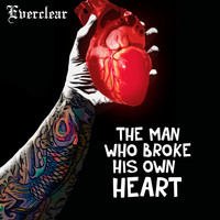 Everclear - The Man Who Broke His Own Heart