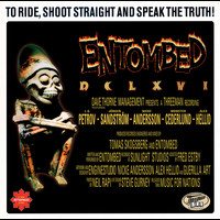 Entombed - DCLXVI - To Ride, Shoot Straight And Speak The Truth