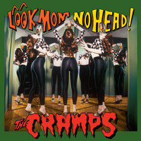 The Cramps - Look Mom No Head!