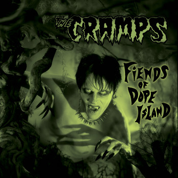 Image result for The Cramps - Fiends of Dope Island (2003) flac