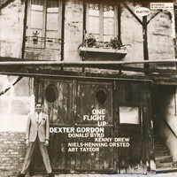 Dexter Gordon - One Flight Up (Remastered 2015)