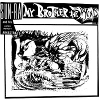 Sun Ra - My Brother the Wind, Vol. 1