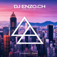 DJ Enzo.ch - Give It Up