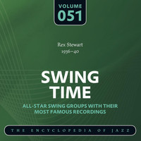 Rex Stewart - Swing Time - The Encyclopedia of Jazz, Vol. 51