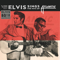 Elvis Presley - Elvis Sings the Hits of Atlantic - 80th Anniversary Special EP