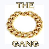 The Gang - The Gang (Explicit)