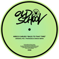 Mirco Caruso - Back To That Time