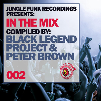 Various Artists - In The Mix Vol.002 - Compiled By Black Legend Project & Peter Brown