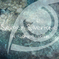 Sergey Silvertone - I'm Coming Down