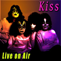 Kiss - Live on Air