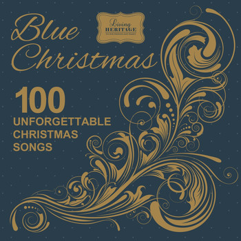 Various Artists - Blue Christmas - 100 Unforgettable Christmas Songs
