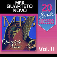 Quarteto Novo - 20 Super Sucessos, Vol. 2