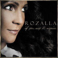 Rozalla - If You Say It Again (Remixes)