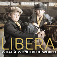 Libera - What a Wonderful World - Single