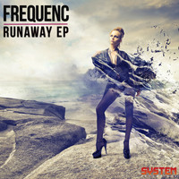 Frequenc - Runaway EP