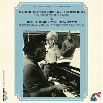 Teresa Brewer, Count Basie, Duke Ellington / - The Songs of Bessie Smith / It Don't Mean a Thing If It Ain't Got That Swing