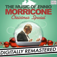 Ennio Morricone - The Music of Ennio Morricone: Christmas Special