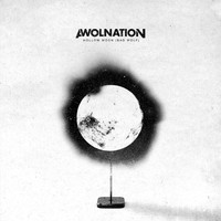 AWOLNATION - Hollow Moon (Bad Wolf) (Explicit)