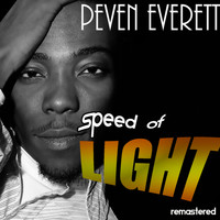 Peven Everett - Speed of Light Remaster