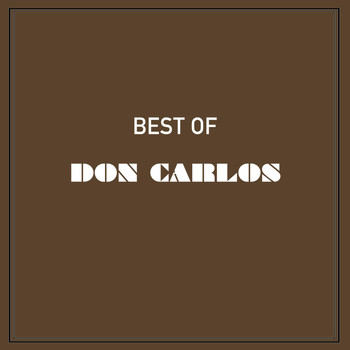 Don Carlos - Best of Don Carlos