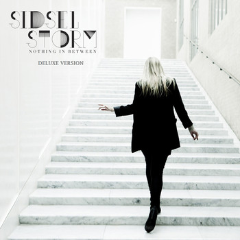 Sidsel Storm - Nothing in Between (Deluxe Version)