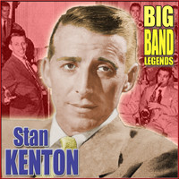 Stan Kenton & His Orchestra - Big Band Legends