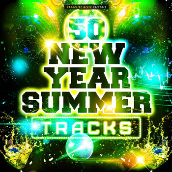 Various Artists - 50 New Year Summer Tracks