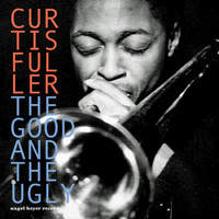 Curtis Fuller - The Good and the Ugly