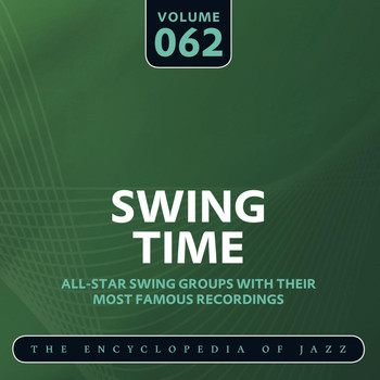 Various Artists - Swing Time - The Encyclopedia of Jazz, Vol. 62