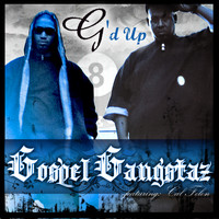 Gospel Gangstaz - G'd Up (Single)