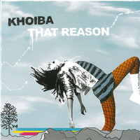 Khoiba - That Reason