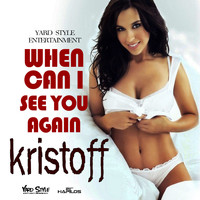 Kristoff - When Can I See You Again - Single