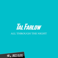 Tal Farlow - All Through the Night