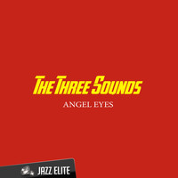 The Three Sounds - Angel Eyes